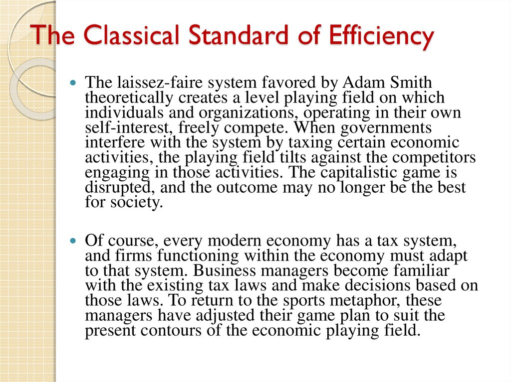 The Classical Standard of Efficiency