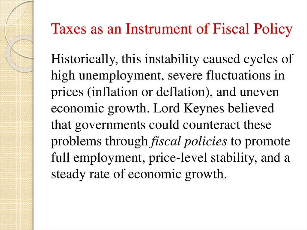 Taxes as an Instrument of Fiscal Policy