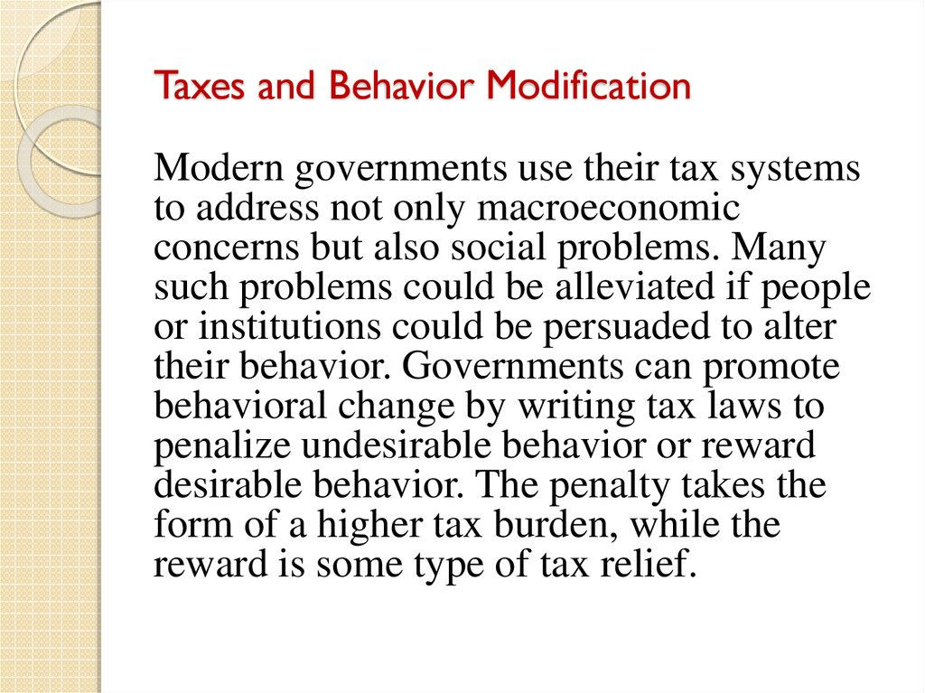 Taxes and Behavior Modification