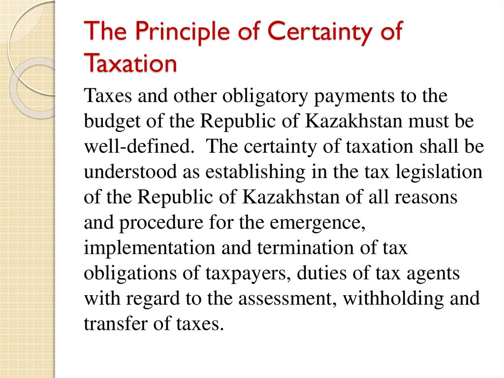 The Principle of Certainty of Taxation