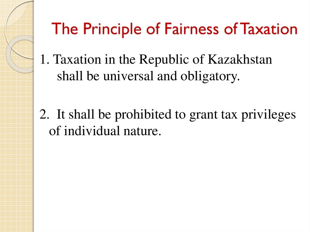 The Principle of Fairness of Taxation