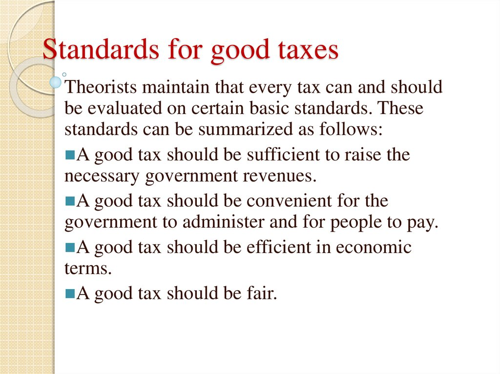 Standards for good taxes