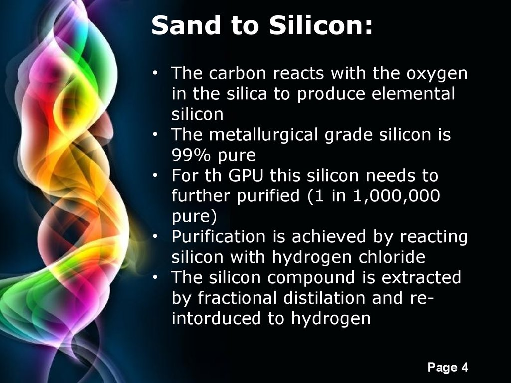 Unit 2 computer systems silicon miracles how gpus are made sand to silicon the carbon reacts with the oxygen in the silica to produce elemental silicon the metallurgical grade silicon is 99 pure toneelgroepblik Gallery