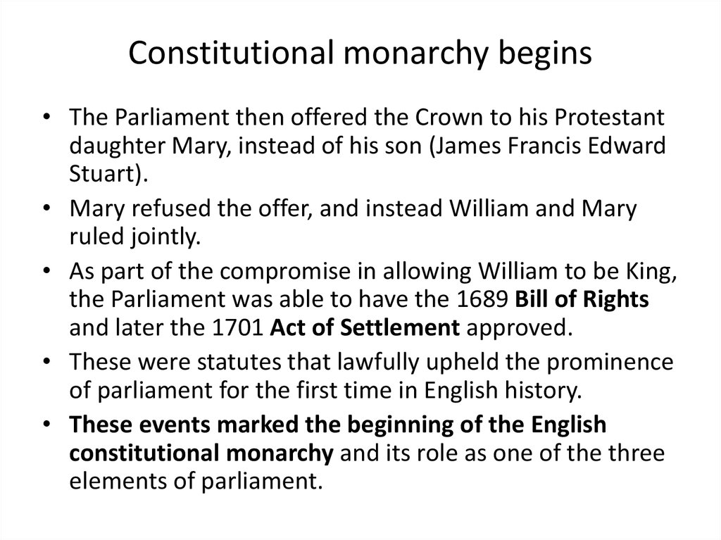 Constitutional monarchy begins