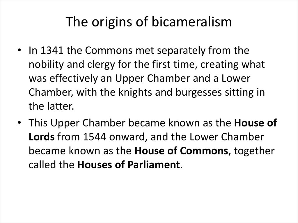 The origins of bicameralism