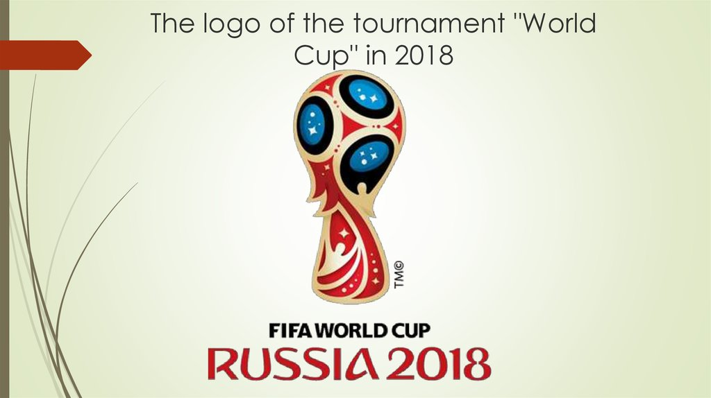 "The logo of the tournament ""World Cup"" in 2018"
