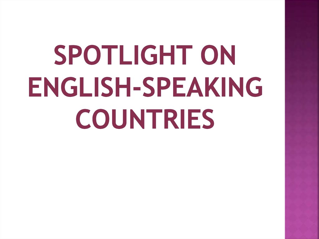 Spotlight on English-speaking countries
