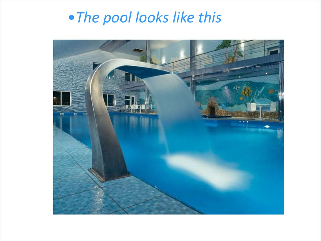 The pool looks like this