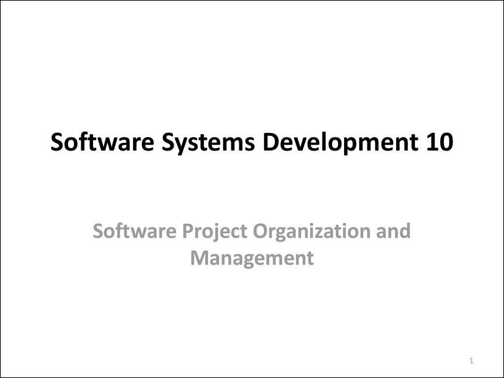Software Systems Development 10