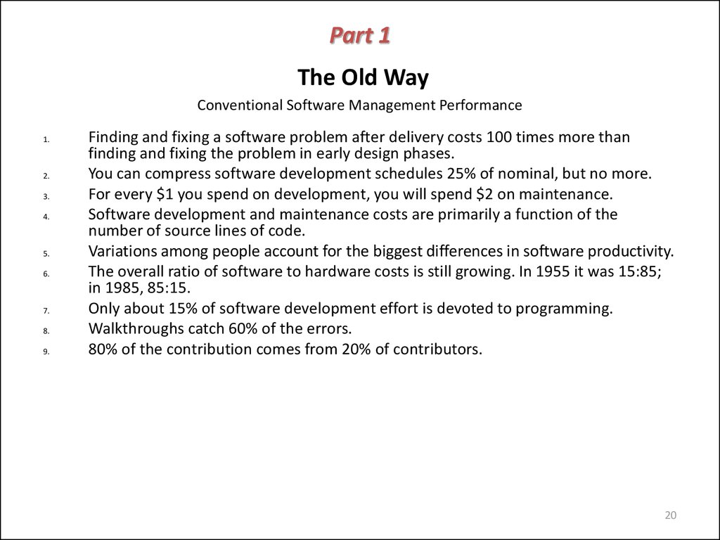 Part 1 The Old Way Conventional Software Management Performance