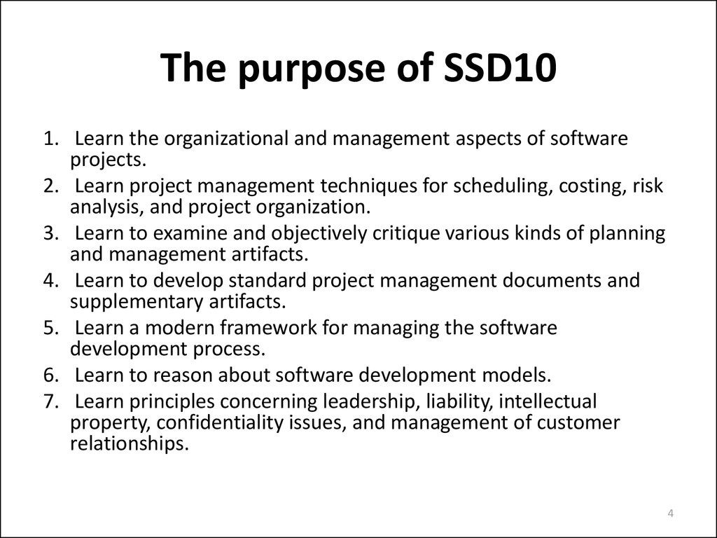 The purpose of SSD10
