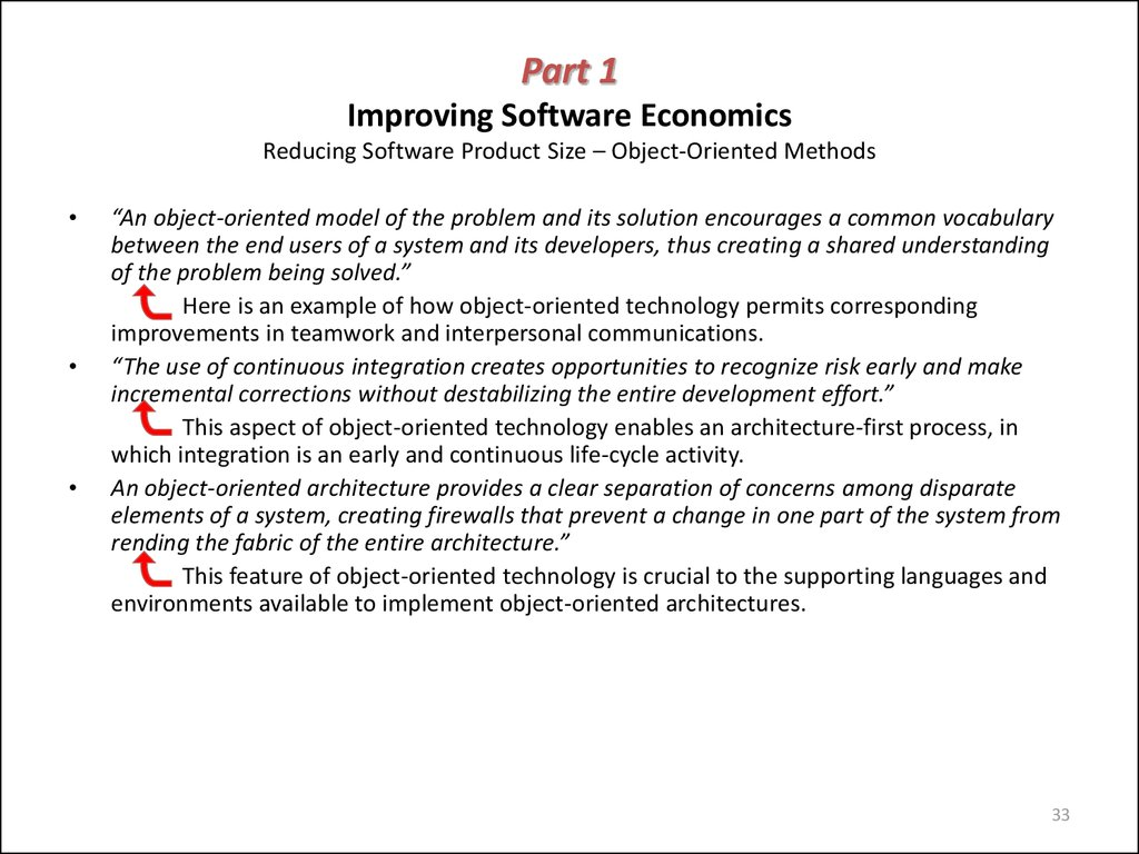 Part 1 Improving Software Economics Reducing Software Product Size – Object-Oriented Methods