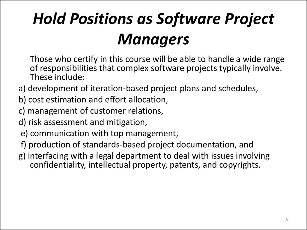 Hold Positions as Software Project Managers