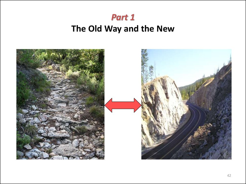 Part 1 The Old Way and the New
