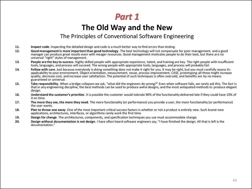 Part 1 The Old Way and the New The Principles of Conventional Software Engineering