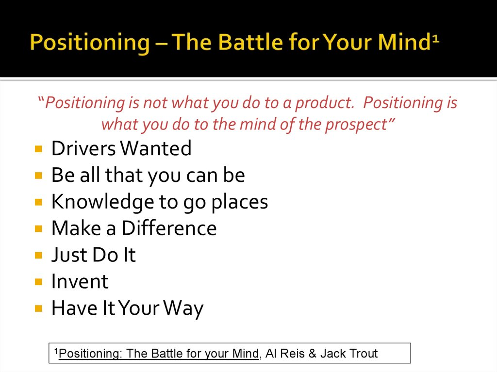 Positioning – The Battle for Your Mind1