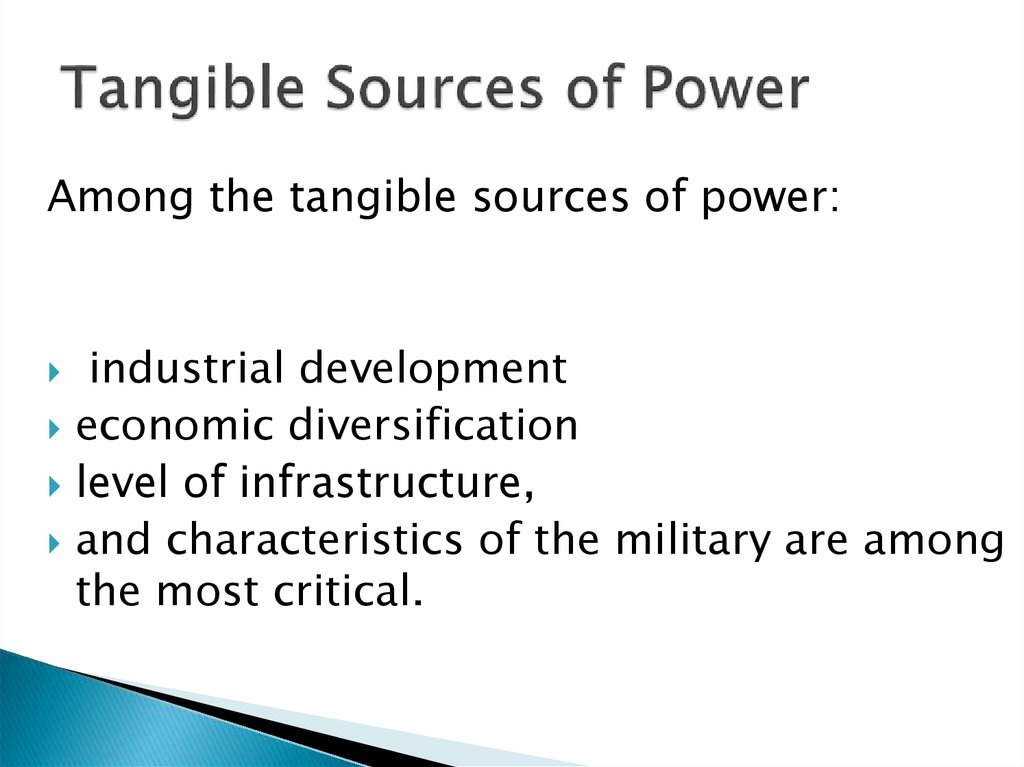 Tangible Sources of Power