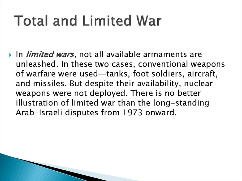 Total and Limited War