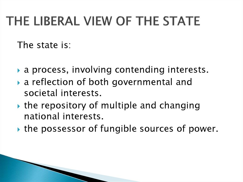 THE LIBERAL VIEW OF THE STATE