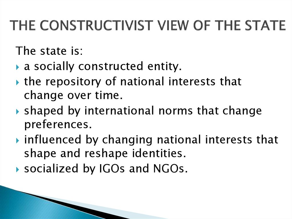 THE CONSTRUCTIVIST VIEW OF THE STATE