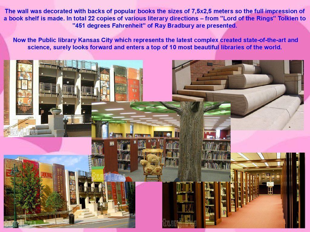 "The wall was decorated with backs of popular books the sizes of 7,5х2,5 meters so the full impression of a book shelf is made. In total 22 copies of various literary directions – from ""Lord of the Rings"" Tolkien to ""451 degrees Fahrenheit"" of Ray Bradb"