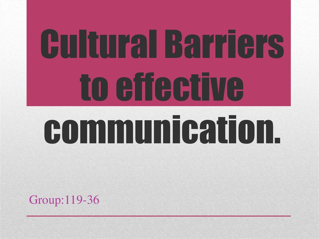 3 2 identify barriers to effective communication In almost any career or area of business, written communication is a key to success effective writing can prevent wasted time, wasted effort, aggravation, and frustration.