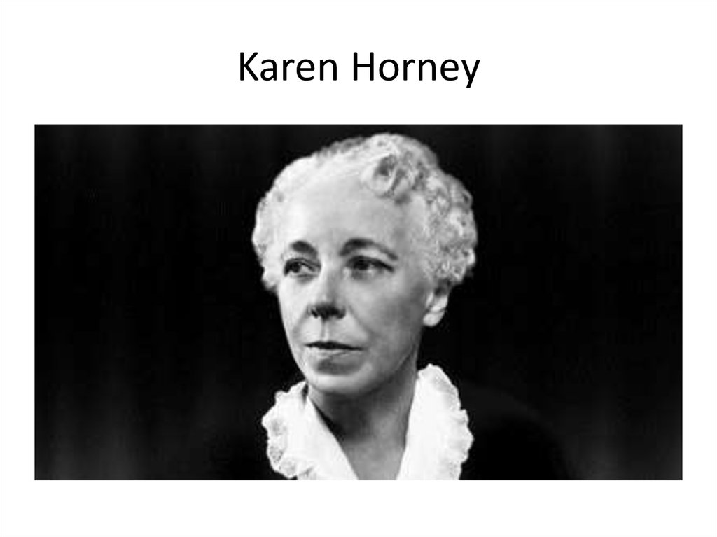 key concepts of karen horney Karen horney (1885-1952) was the forerunner of the feminist movement in the field of psychoanalysis she was the first psychotherapist to elaborate a psychological theory adapted to the biological characteristics of women, leaving aside man as the center of psychoanalysis his essays in the.