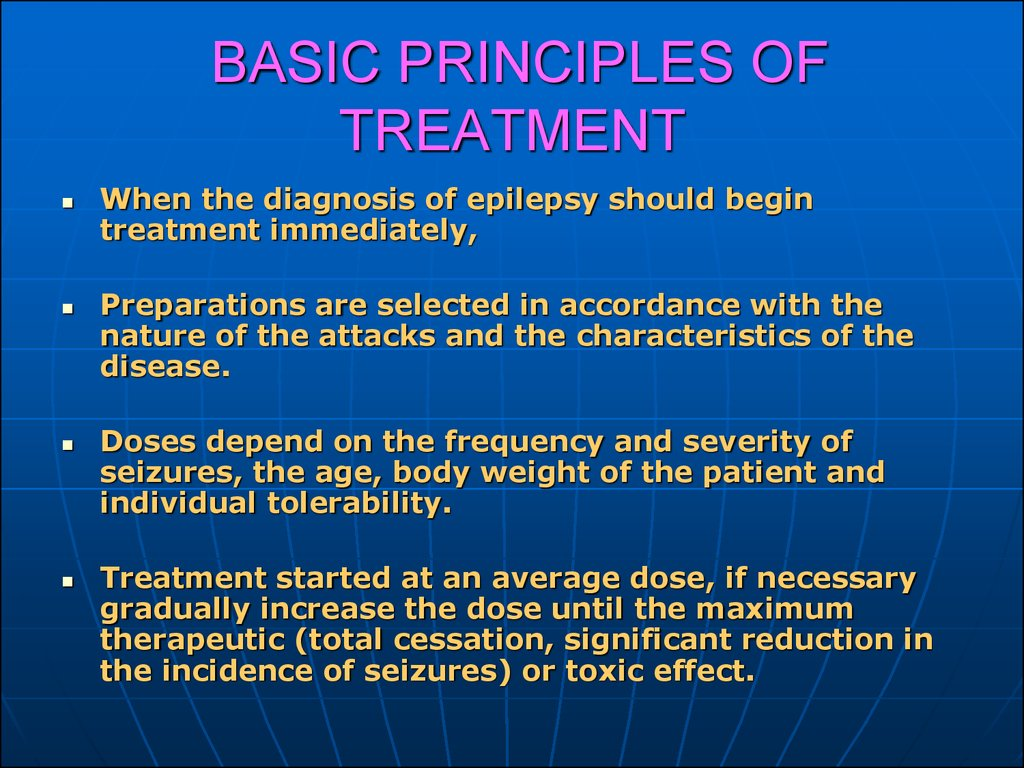 BASIC PRINCIPLES OF TREATMENT