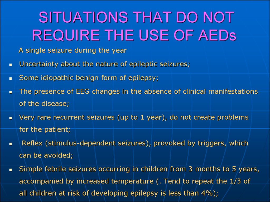 SITUATIONS THAT DO NOT REQUIRE THE USE OF AEDs