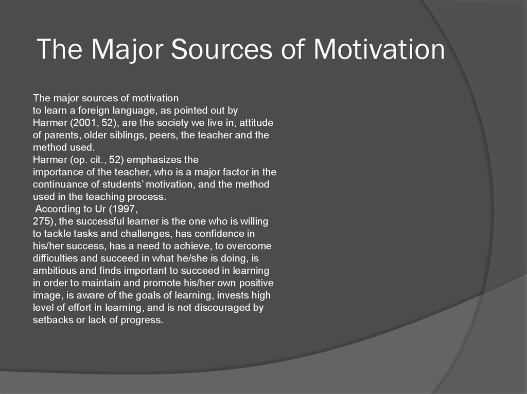 The Major Sources of Motivation