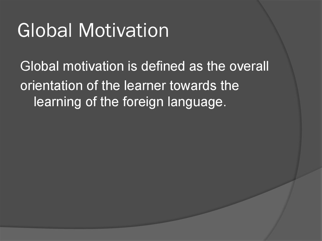 Global Motivation