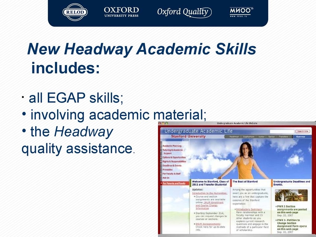 New Headway Academic Skills includes: