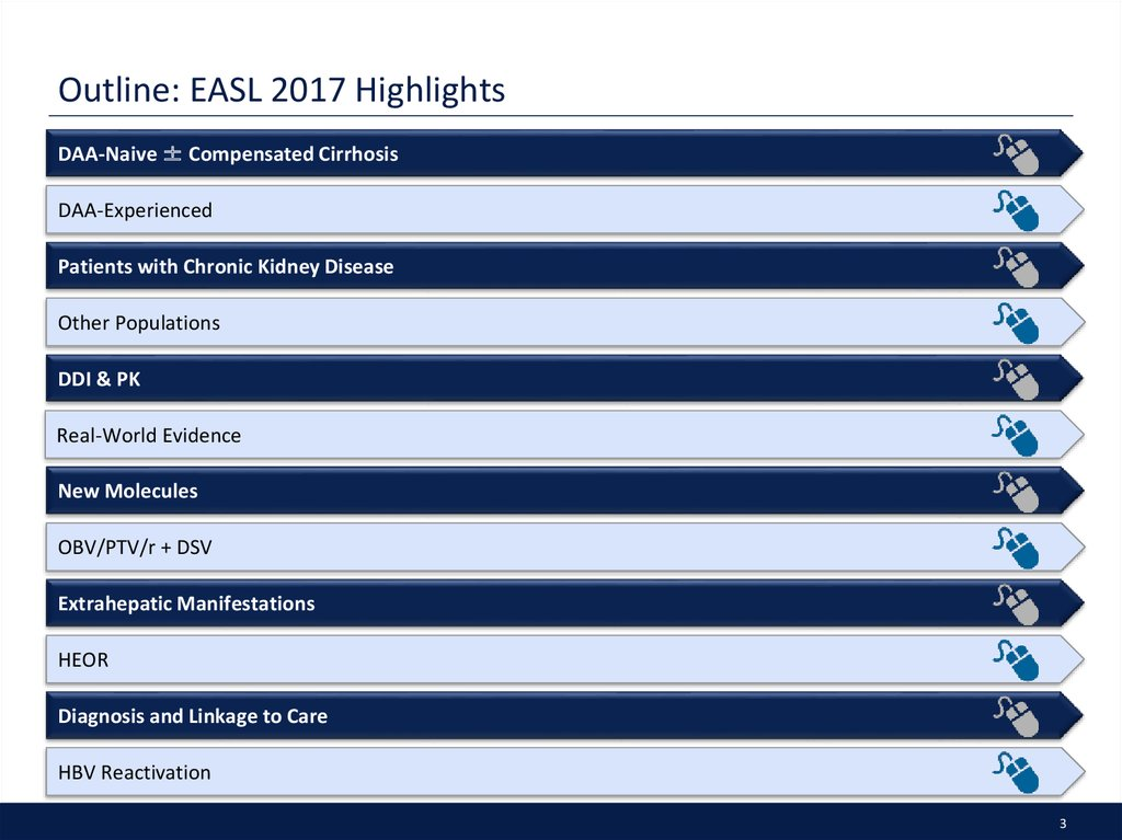 Outline: EASL 2017 Highlights