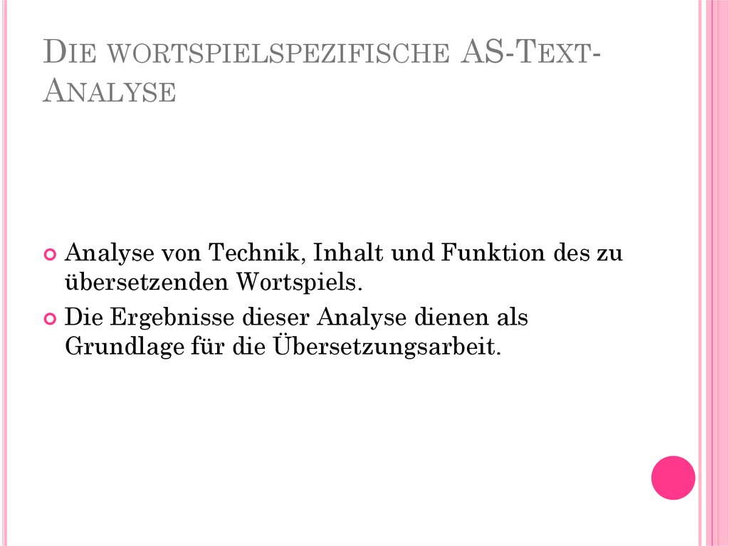 Die wortspielspezifische AS-Text-Analyse