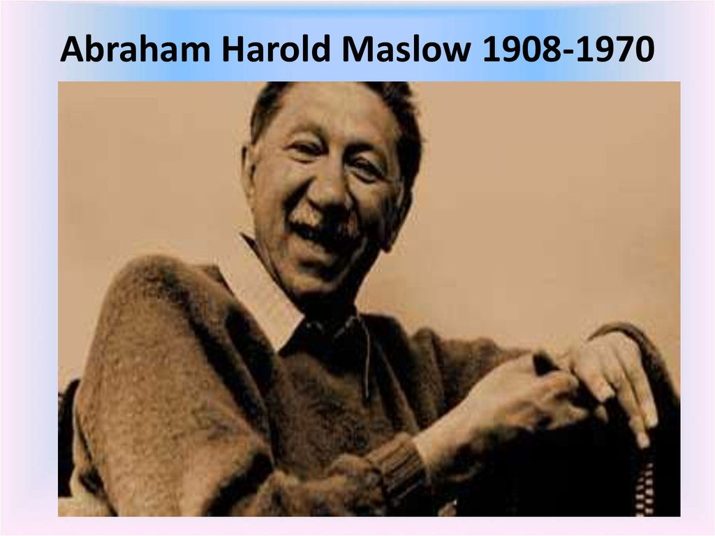 the life of abraham maslow Abraham harold maslow was born april 1, 1908 in brooklyn, new york he was the first of seven children born to his parents, who themselves were uneducated jewish immigrants from russia his parents, hoping for the best for their children in the new world, pushed him hard for academic success.