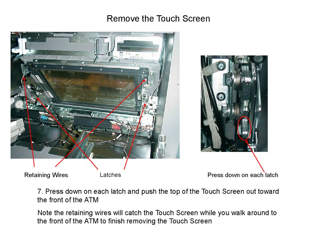 Remove the Touch Screen