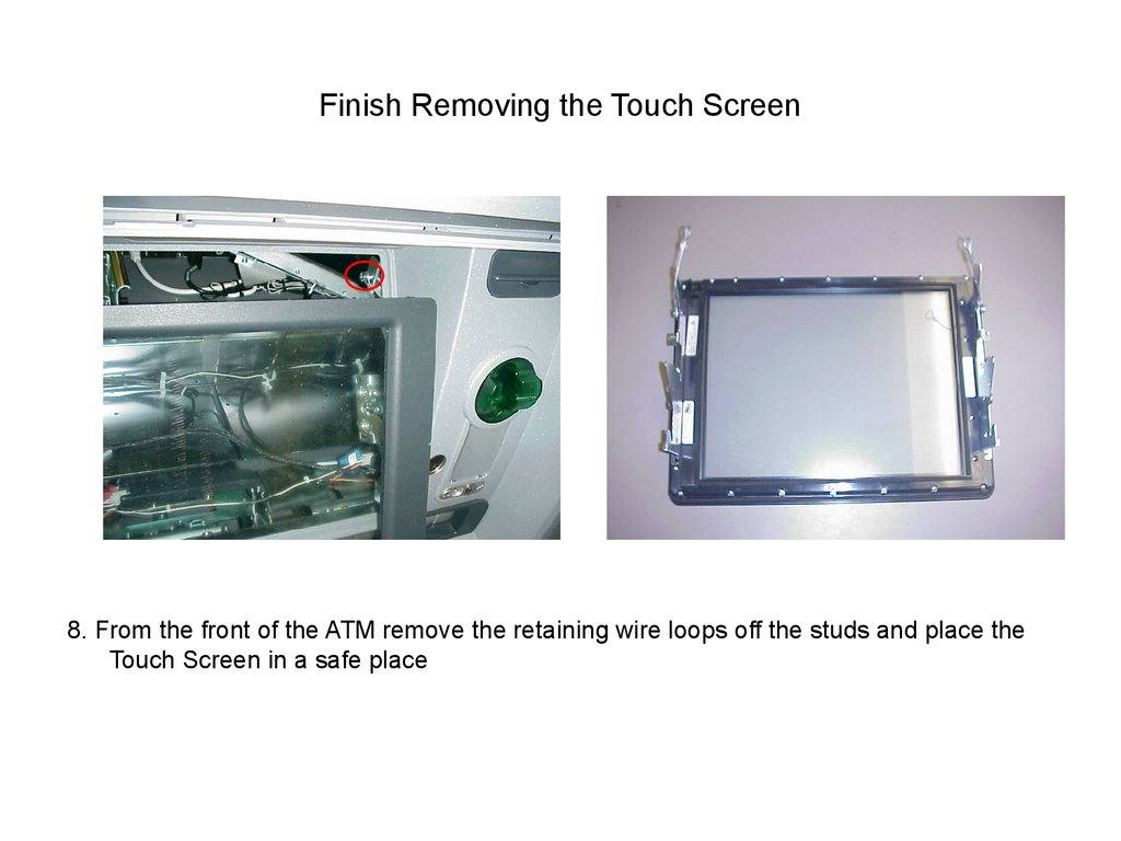 Finish Removing the Touch Screen