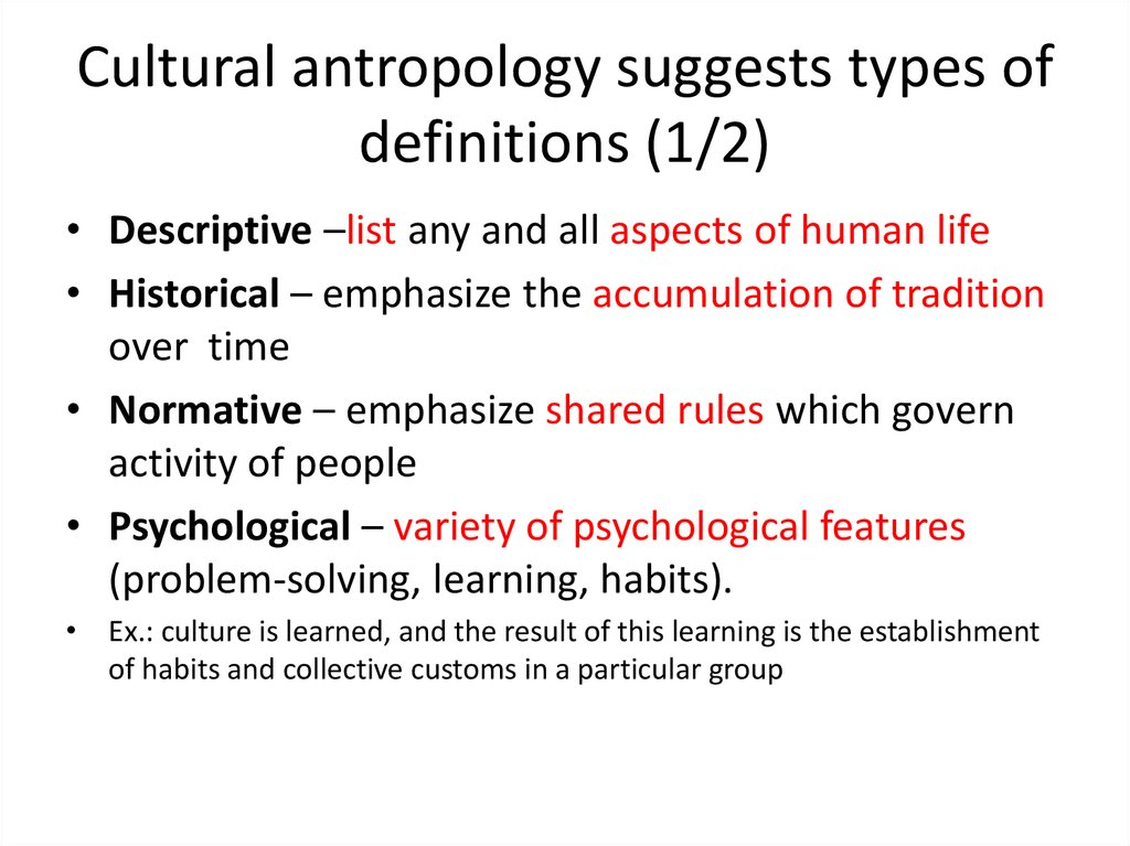 Cultural antropology suggests types of definitions (1/2)