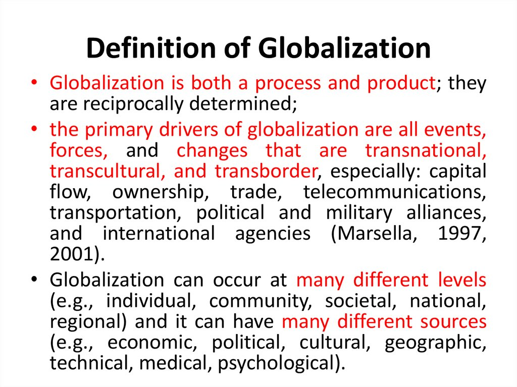 a definition of globalization What is globalization such an ecumenical definition captures much of what the term commonly means, but its meaning is disputed it encompasses.