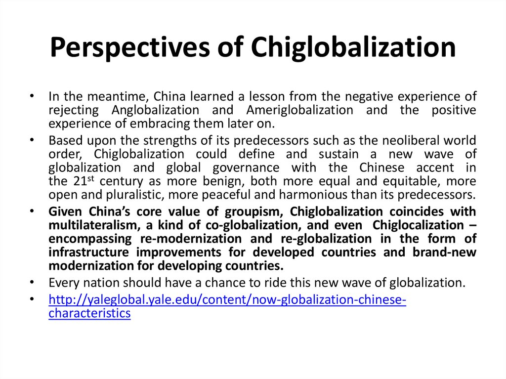 Perspectives of Chiglobalization