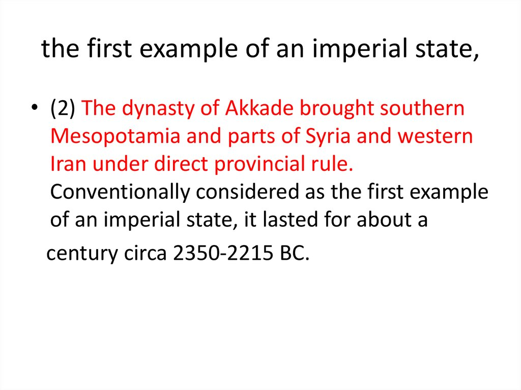 the first example of an imperial state,