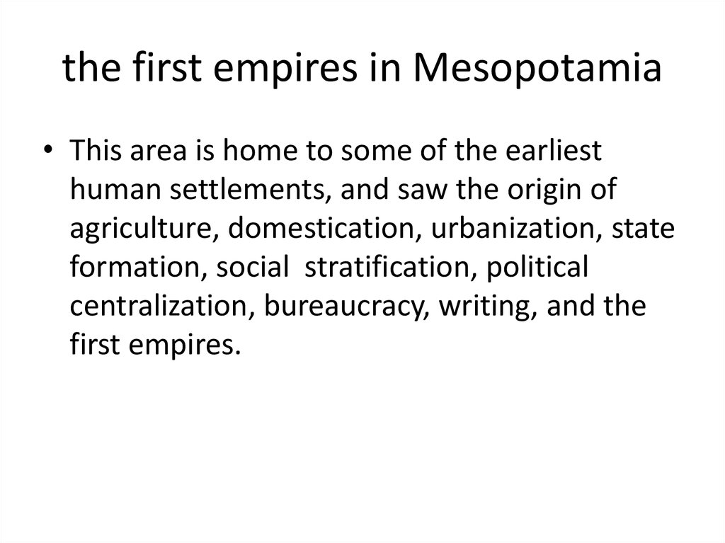 the first empires in Mesopotamia