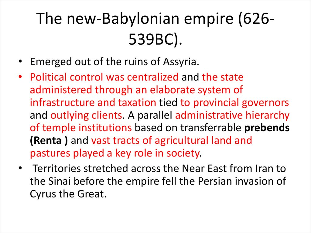 The new-Babylonian empire (626-539BC).