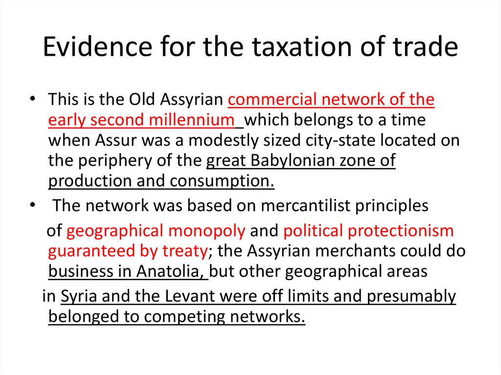 Evidence for the taxation of trade