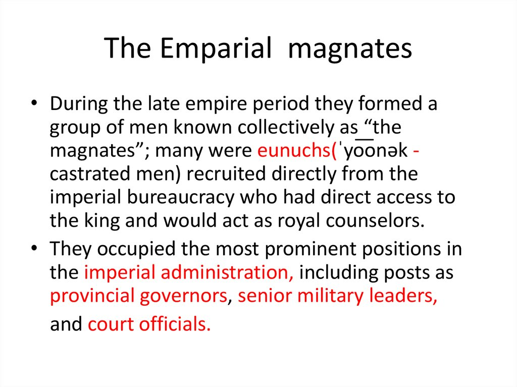 The Emparial magnates