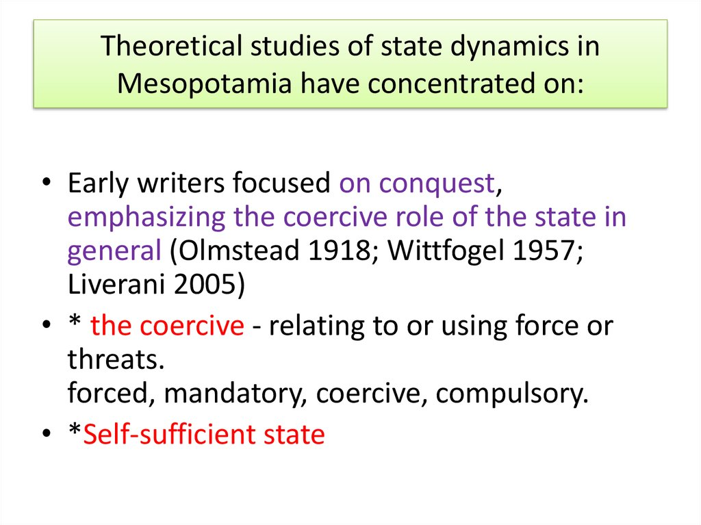Theoretical studies of state dynamics in Mesopotamia have concentrated on: