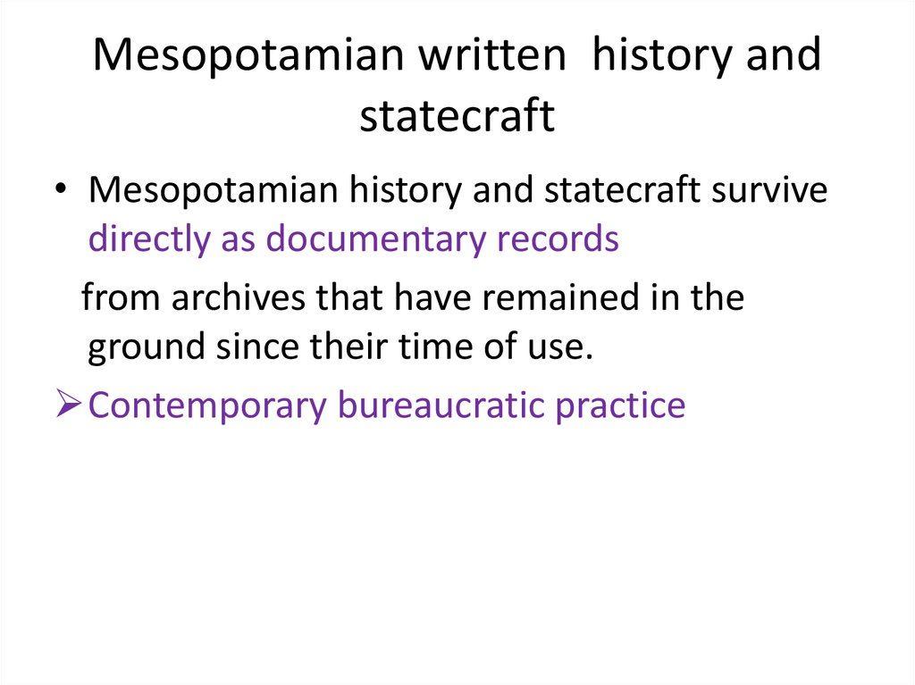 Mesopotamian written history and statecraft