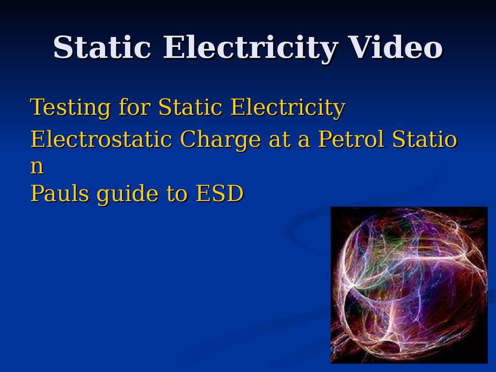 Static Electricity Video