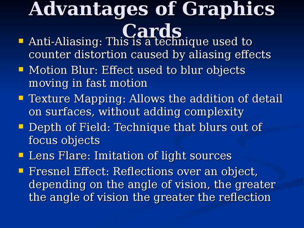 Advantages of Graphics Cards