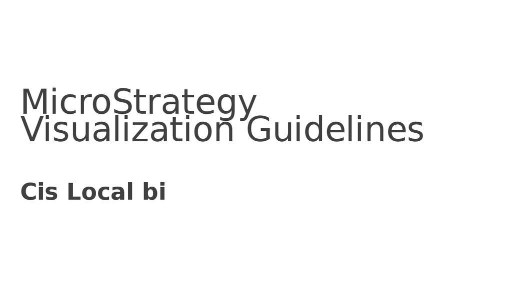 MicroStrategy Visualization Guidelines